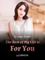 The Rest Of My Life Is For You
