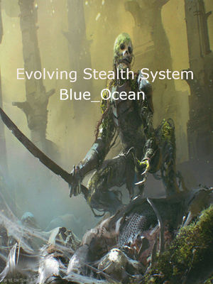 The Evolving Stealth System