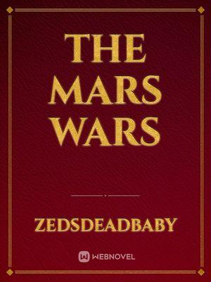 The Mars Wars
