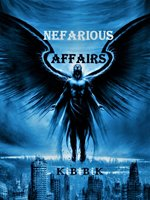 Nefarious (EVIL) Affairs (On Hold)