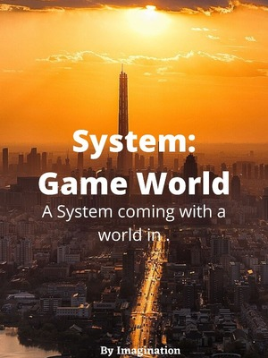 System : Game World
