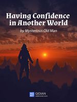 Having Confidence in Another World