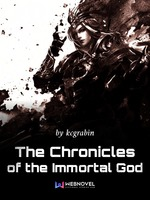 The Chronicles of the Immortal God