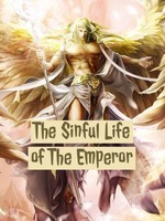 The Sinful Life of The Emperor