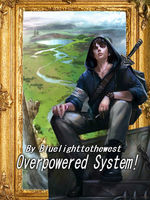 Overpowered System!