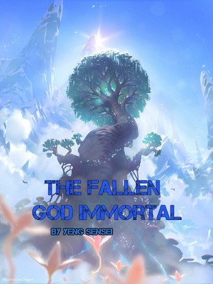 The Fallen God Immortal