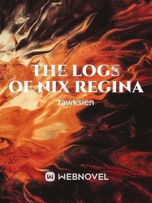 The Logs of Nix Regina