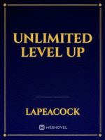 Unlimited level up