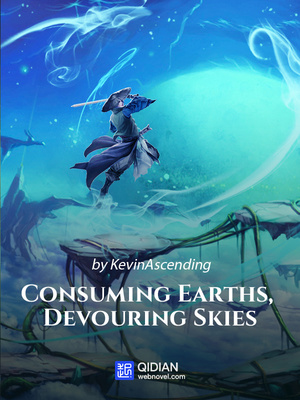 Consuming Earths, Devouring Skies