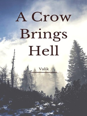 A Crow Brings Hell
