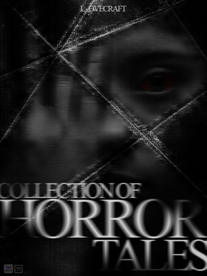 Collection of Horror Tales