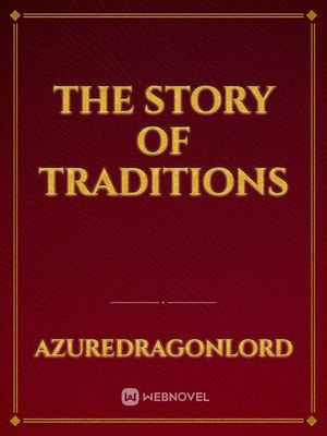 The Story Of Traditions