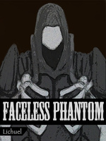 Faceless Phantom