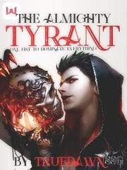 The Almighty Tyrant (Previous Version)