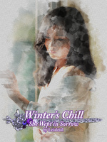 Winter's Chill: She Wept in Sorrow
