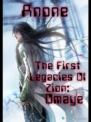The First Legacies Of Zion: Omaye