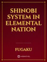 Shinobi system in elemental nation