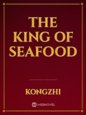 The King of Seafood
