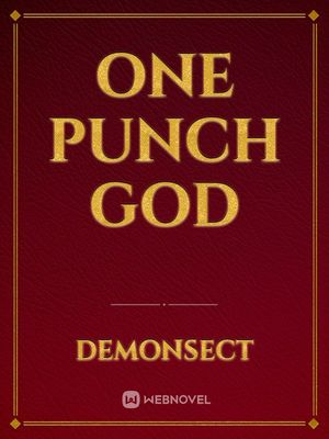 One Punch God