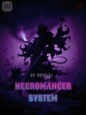 Necromancer System (Book 1) Unedited