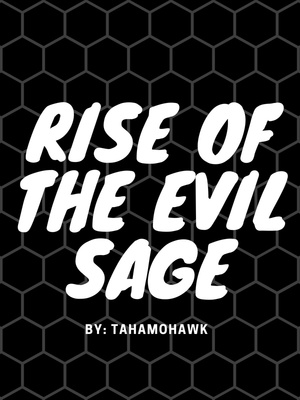 Rise of the Evil Sage