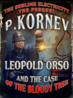 Leopold Orso and the Case of the Bloody Tree