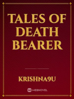 Tales of Death Bearer