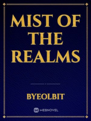 Mist of the Realms