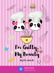 I'm Guilty, My Beauty[COMPLETED]