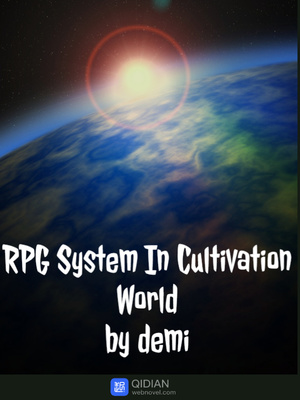 RPG System In Cultivation World