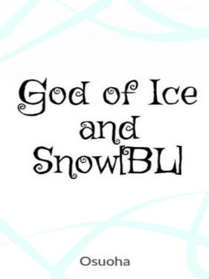 God of Ice and Snow[BL]