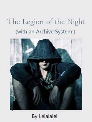 Legion of the Night (with an Archive System!)