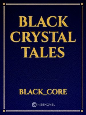 Black Crystal Tales