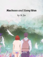 Muchuan and Xiang Wan