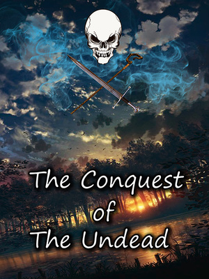 [STOPPED] The Conquest of The Undead