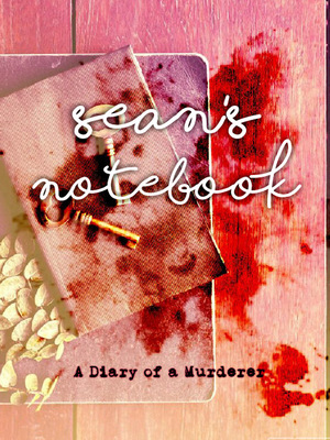 Sean's Notebook: A Diary of a Murderer