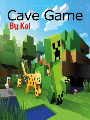 Cave Game (Dropped)