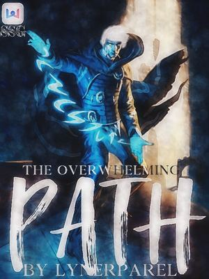 The Overwhelming Path (Dropped)