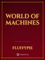 World of Machines
