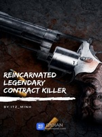 Reincarnated Legendary Contract Killer