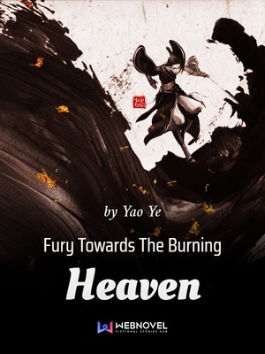 Fury Towards The Burning Heaven