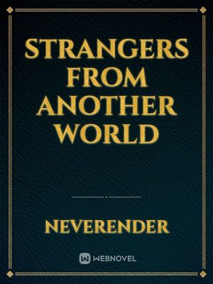 Strangers From Another World