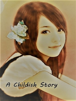 A Childish Story