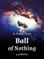 Ball of Nothing