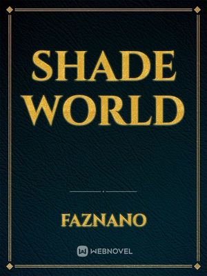 Shade World