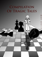 Compilation of Tragic Tales