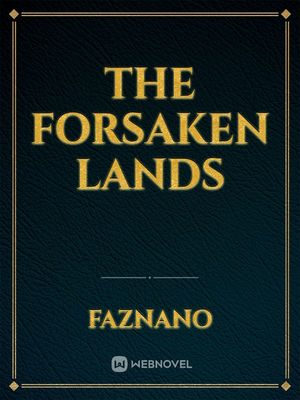 The Forsaken Lands