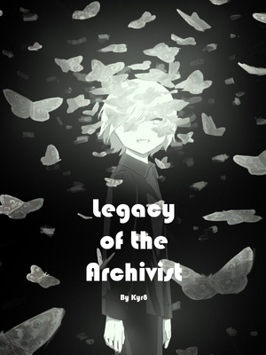 Legacy of the Archivist