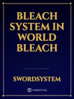 Bleach System in World Bleach