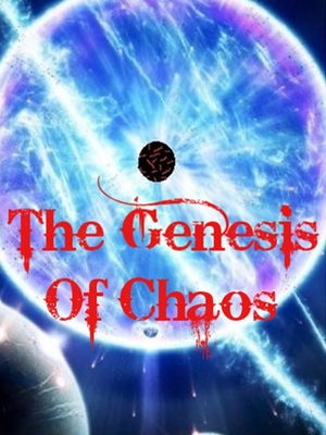 The Genesis Of Chaos